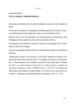 LÚCIA MARIA CARDOSO ROSAS Doutorada em História da Arte