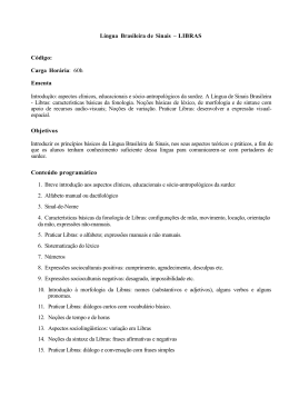 Língua Brasileira de Sinais – LIBRAS Código: Carga Horária: 60h