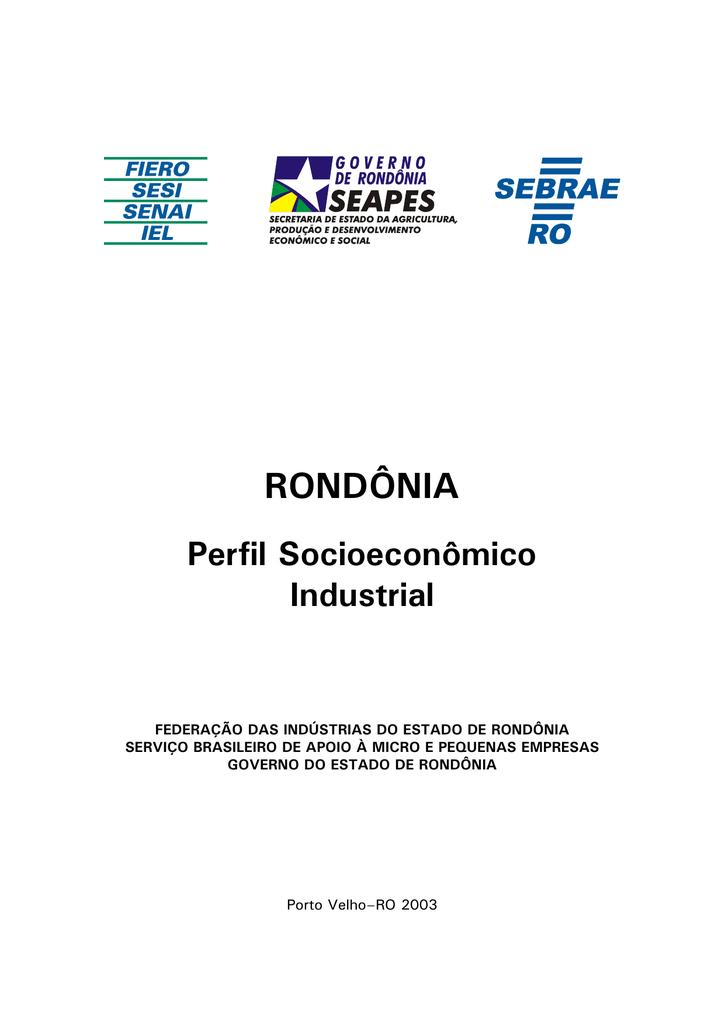 a2d537b59f Rondônia - Perfil socioeconômico industrial 2003