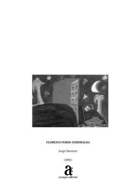 FLORESTA VERDE-ESMERALDA Jorge Mautner (2002)