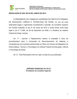 RESOLUÇÃO Nº 009, DE 02 DE JUNHO DE 2014 O PRESIDENTE