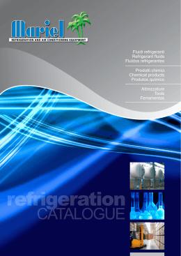 Fluidi refrigeranti Refrigerant fluids Fluídos refrigerantes Prodotti