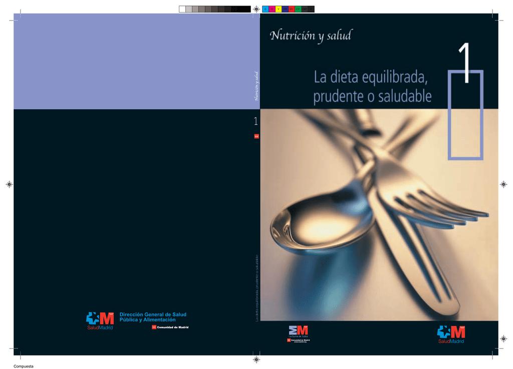 La Dieta Equilibrada Prudente O Saludable