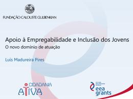 Luis Madureira Pires, Gestor do Programa Cidadania Ativa