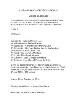 LISTA PARA OS ÓRGÃOS SOCIAIS Eleição da Direção