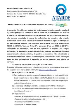 EMPRESA EDITORA A TARDE S.A. Rua Professor