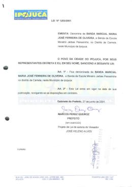 LEI N° 1253/2001 EMENTA: Denomina de BANDA MARCIAL