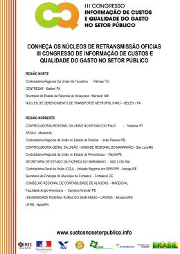 www.custosnosetorpublico.info CONHEÇA OS NÚCLEOS DE