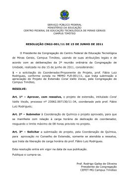 RESOLUÇÃO CNG2-001/11 DE 15 DE JUNHO DE 2011 O