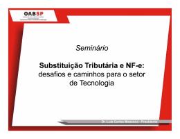 Seminário Substituição Tributária e Substituição Tributária