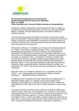 Pronunciamento deputado Luis Carlos Heinze* Sessão