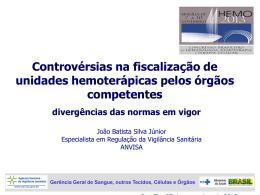 Controvérsias na fiscalização de unidades hemoterápicas
