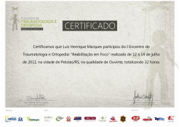 Certificamos que Luis Henrique Marques participou do I Encontro