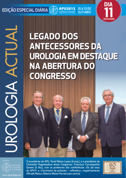 Legado dos antecessores da UroLogia em destaqUe na abertUra