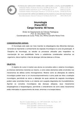Imunologia 3ºano/2012 Carga horária: 60 horas