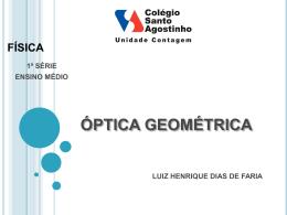 ÓPTICA GEOMÉTRICA - Colégio Santo Agostinho