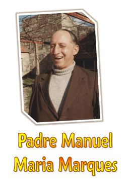 Padre Manuel Maria Marques - Paroquia S. Vicente de Paulo
