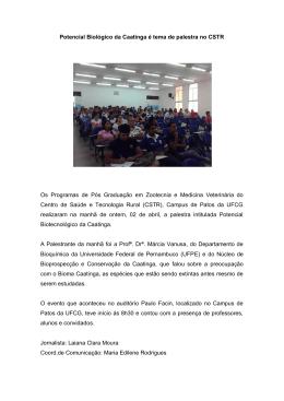 Potencial Biológico da Caatinga é tema de palestra no CSTR Os