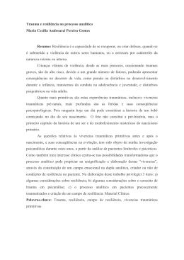 Trauma e resiliência no processo analítico Maria Cecília