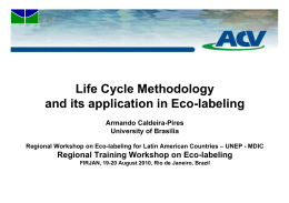 Life Cycle Methodology and its application in Eco labeling and its