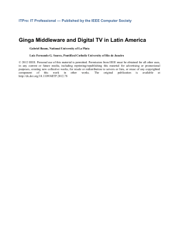 Ginga Middleware and Digital TV in Latin America