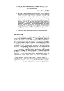 SERVIÇO SOCIAL E EDUCAÇÃO: OLHARES QUE SE
