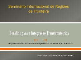 Desafios para a integração transfronteiriça