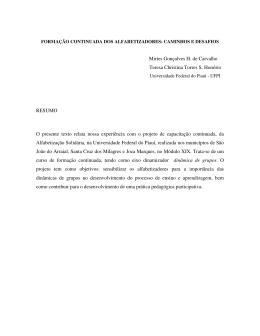 Mirtes Gonçalves H. de Carvalho Teresa Christina Torres S. Honório