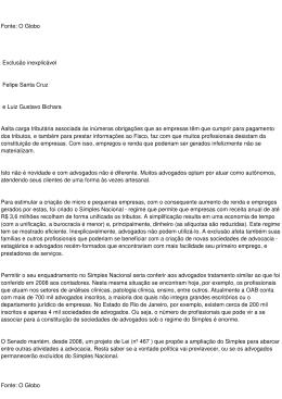 Fonte: O Globo Exclusão inexplicável Felipe Santa Cruz e Luiz