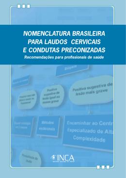 Nomenclatura brasileira para laudos cervicais e condutas