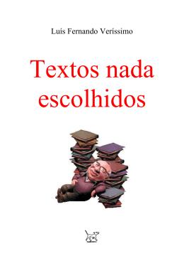 Luís Fernando Veríssimo = Textos nada escolhidos
