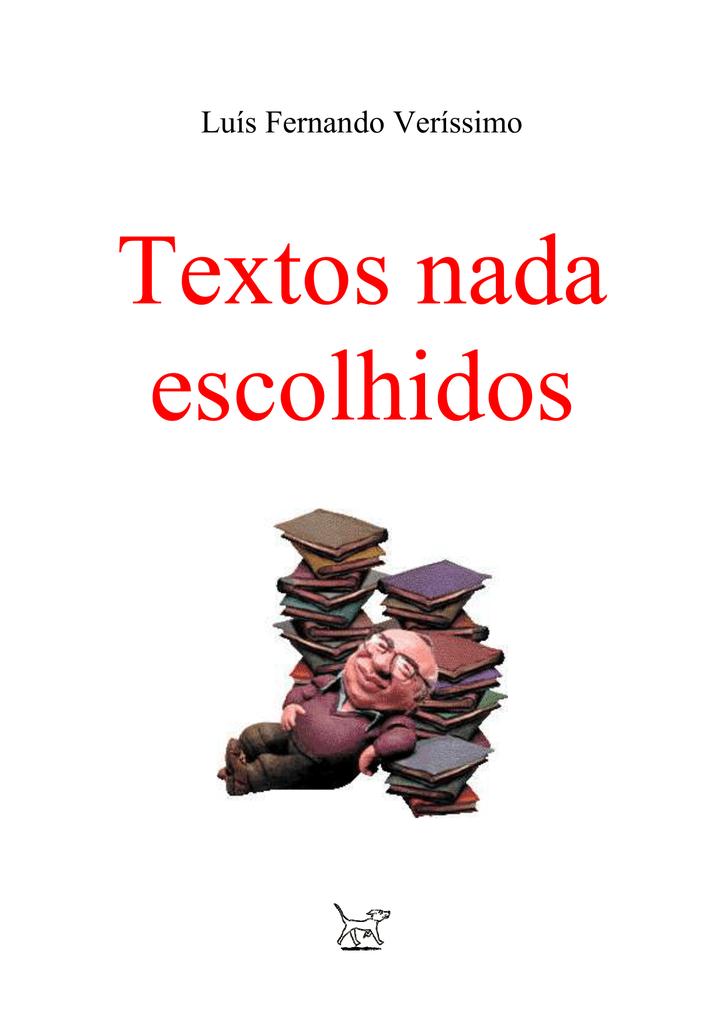 Luís Fernando Veríssimo   Textos nada escolhidos 222f2952bd3