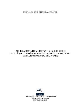 ações afirmativas, cotas e a inserção de acadêmicos indígenas na
