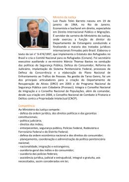 Ministro da Justiça Luiz Paulo Teles Barreto nasceu em 19 de