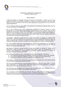 """PROGRAMA DE INCENTIVO À MATRÍCULA """"MAIS QUE AMIGO"""