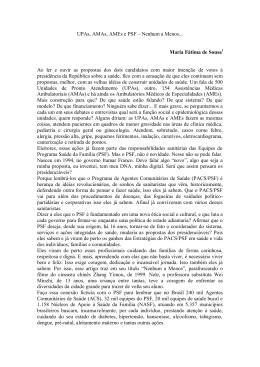 UPAs, AMAs, AMEs e PSF – Nenhum a Menos... Maria Fátima de