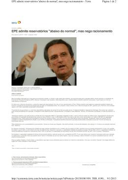 """EPE admite reservatórios """"abaixo do normal"""", mas nega racionamento"""