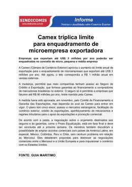 Camex triplica limite para enquadramento de