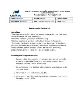 Recuperação Semestral *Matrizes (construção, matriz transposta e