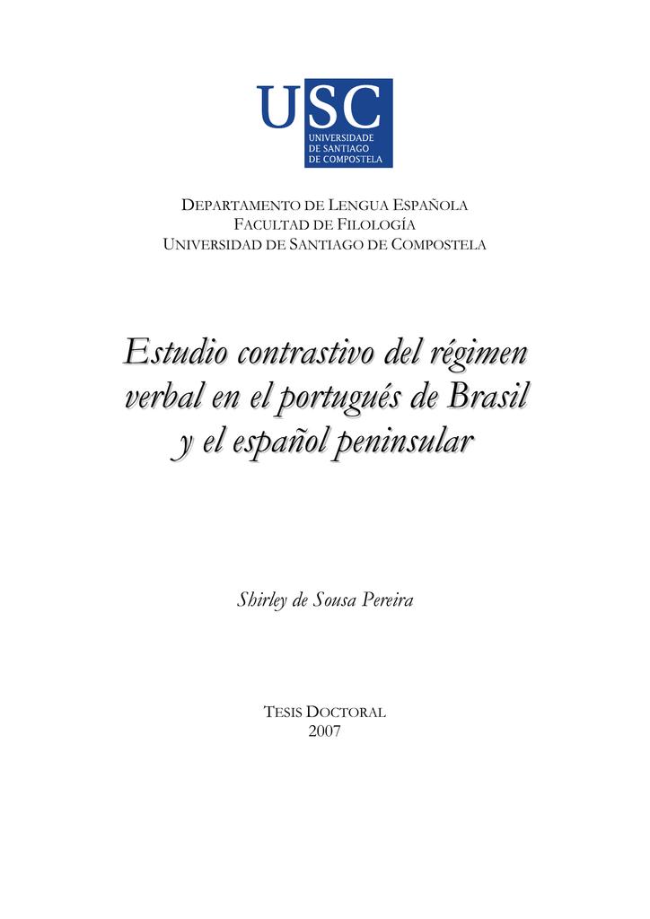 Estudio Contrastivo Del Régimen Verbal En El Portugués De
