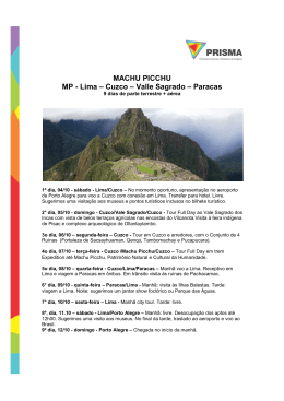 Roteiro Machu Picchu Saída Outubro 2014