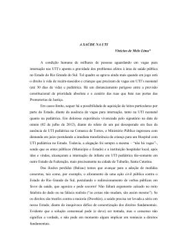 A SAÚDE NA UTI Vinicius de Melo Lima* A condição