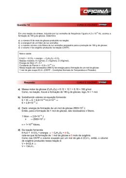 a) Massa molar da glicose (C6H12O6) = 6.12 + 12.1 + 6.16 = 180 g