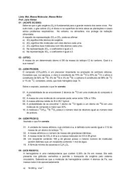 Lista: Mol, Massa Molecular, Massa Molar Prof. Julio Hinkel 01