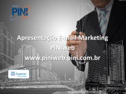 Apresentação E-mail Marketing PINIweb www.piniweb.pini.com.br
