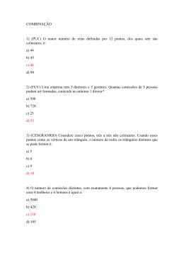 COMBINAÇÃO 1) (PUC) O maior número de retas definidas por 12