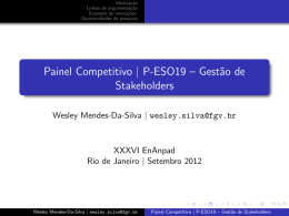 Painel Competitivo | P-ESO19 – Gest˜ao de Stakeholders