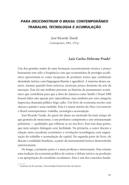 José Ricardo Tauile Luiz Carlos Delorme Prado*