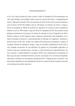 RESUMO BIOGRÁFICO O Dr. Luiz Carlos Scavarda do
