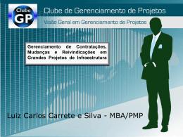 Luiz Carlos Carrete e Silva - MBA/PMP - Crea-RJ